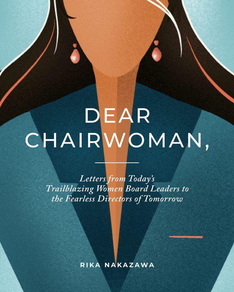 First-of-Its-Kind Book Unites Trailblazing Women Board Leaders to Foster Gender Diversity & Challenge Disparities in Corporate Boardrooms Worldwide